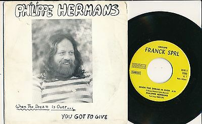 "Philippe Hermans 45 Tours 7"" Belgium When The Dreams Is Over"