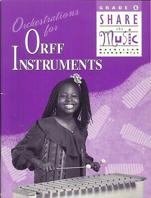 Share The Music Grade 4 Orchestrations Orff Instruments 1995 Spallina