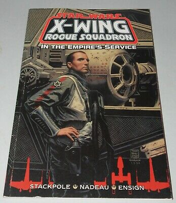 STAR WARS X-Wing Rogue Squadron * In The Empire's Service * 1999 Graphic Novel *