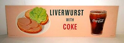 "Coca Cola Original Card Stock Advertisement for Liverwurst with Coke - 24"" x 7"""