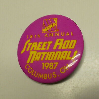 Street Rod Nationals, Pin Back Buttons - 18th Annual, Columbus Ohio - 1987