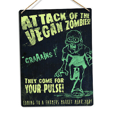 Attack Of The Vegan Zombies - Metal Wall Sign Plaque Art - Vintage Retro Film