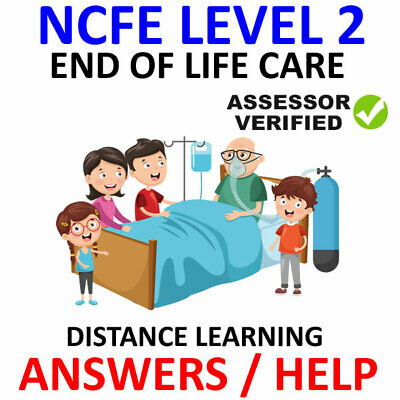 Ncfe Cache Level 2 Principles Of End Of Life Care Answers Help