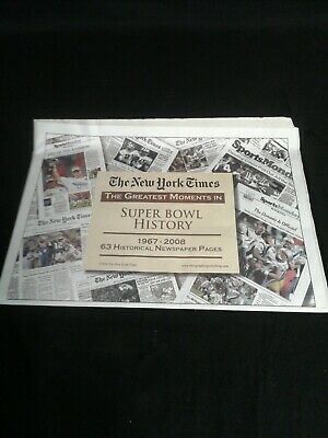 The New York Times The Greatest Moments in Super Bowl History 1967-2007 Newspape
