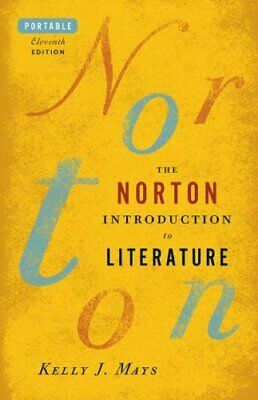Norton Introduction to Literature - Portable Edition   by Kelly Mays & Booth