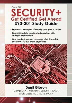 CompTIA Security+: Get Certified Get Ahead Study Guide by Gibson