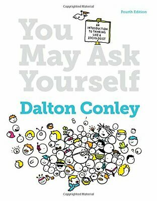 You May Ask Yourself  by Dalton Conley