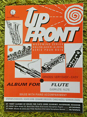Up Front - Album for Flute / Piano (Grades 1-4): 9 Pieces Inc Part- All Unmarked