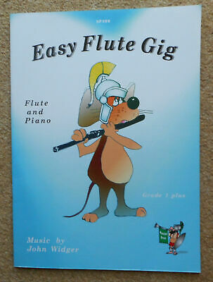 Easy Flute Gig - Flute and Piano - John Widger: 6 Pieces in 12 + 3 Pages: SP 399