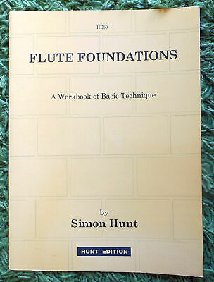 Flute Foundations - A Workbook of Basic Technique - Simon Hunt; 20 Pgs Unmarked