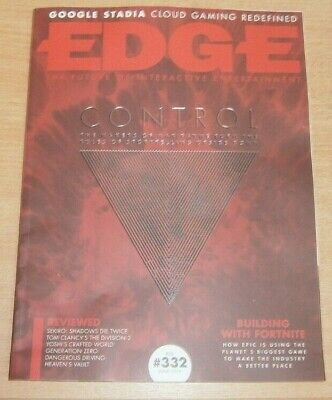 Edge magazine #332 Jun 2019 Control The Makers of Max Payne + Google Stadia