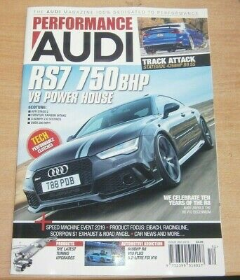Performance Audi magazine #52 2019 RS7 750bhp V8 + R8 V10 Decennium & more