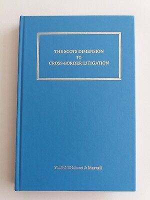The  Scots  Dimension to  Cross- Border  Litigation by  Richard  Aird 1996