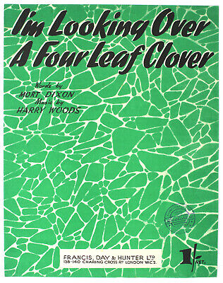 I'm Looking Over A Four Leaf Clover, Harry Wood, Song, Sheet Music - UK Shilling