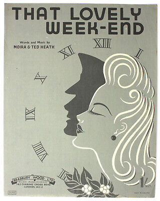 That Lovely Week-end, Moira & Ted Heath, Song, Sheet Music - UK Shilling