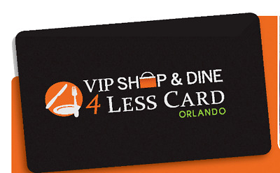 VIP Shop & Dine 4 Less Card Orlando  *FAST E- Delivery*  Orlando Holiday Savings