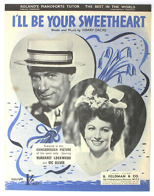 I'll Be Your Sweetheart, Margaret Lockwood, Vic Oliver, Song,