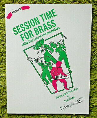 Session Time for Brass (Keyboard / Piano Acc. Book) -  Peter Wastell: Unmarked