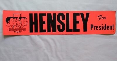 Vintage Kirby J. Hensley Political Presidential Candidate Bumper Sticker