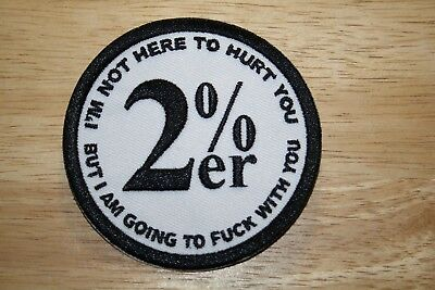 """2%er PATCH 3"""" ******FOR THE INDEPENDANT RIDER"""