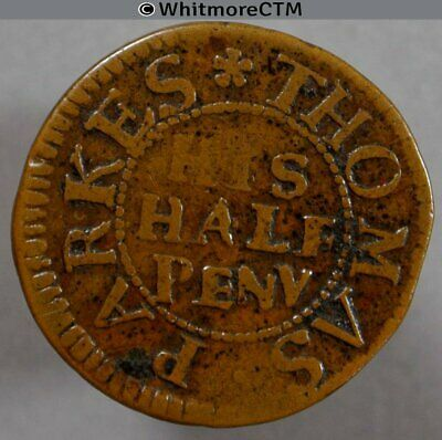 17th Century Token Smethwick 50 ½d Thomas Parkes Half Peny Not Norweb 4210 obv