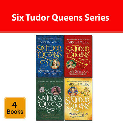 Six Tudor Queens Series Alison Weir Collection 4 Books Set Haunted Queen NEW
