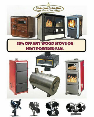 20% discount for any wood stove, boiler, heater, fireplace or fan