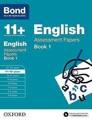 Bond 11+: English: Assessment Papers 11+-12+ years Book 1 9780192740076