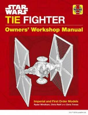 Haynes Star Wars TIE Fighter Manual Owners Workshop Imperial & First Order Model