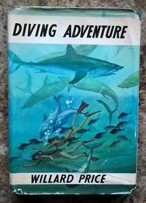 Diving Adventure, Willard Price, Cape, 1st first edition, 2nd printing 1972