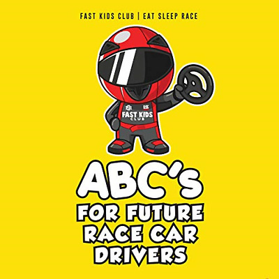 ABC's For Future Race Car Drivers Alphabet Book Baby Book, Children's Book, Kids
