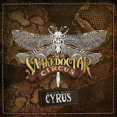 Billy Ray Cyrus - The SnakeDoctor Circus [CD] Released On 24/05/2019