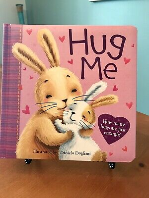 """NEW """"Hug Me"""" Childrens Board Book Fiction Pictures Read Bedtime Story Animal"""