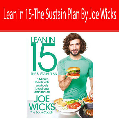 Lean in 15-The Sustain Plan:15 Minute Meals and Workouts By Joe Wicks Paperback