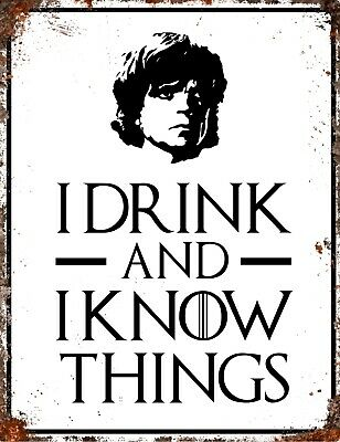 GAME OF THRONES GOT Inspired Tyrion Lannister DRINK KNOW THINGS Retro Metal Sign