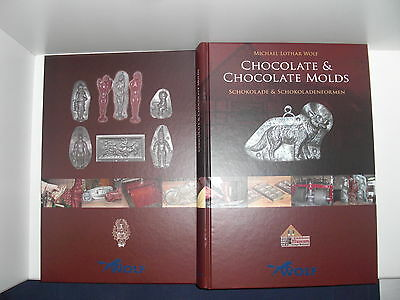 Chocolate & Chocolatemolds by Michael Lothar Wolf ENGLISH EDITION