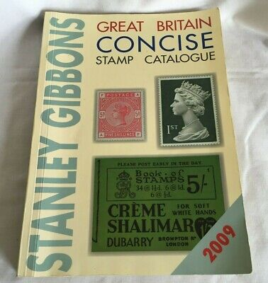Stanley Gibbons Great Britain Concise Stamp Catalogue 2009 Edition