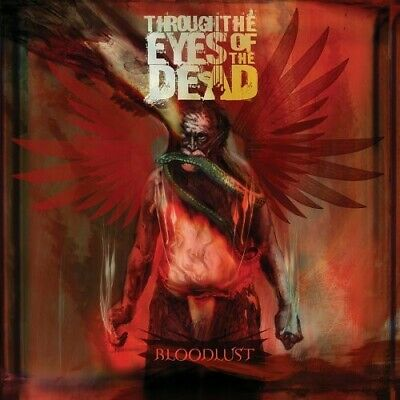 Bloodlust by Through the Eyes of the Dead (CD, Oct-2005, Prosthetic)