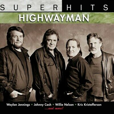 Super Hits: Highwayman by The Highwaymen (CD, Apr-2007, Sony BMG) *NEW* FREE S&H