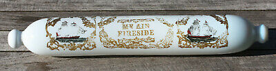 "Victorian white opaque glass rolling pin Sailor's love token ""My Ain Fireside"""
