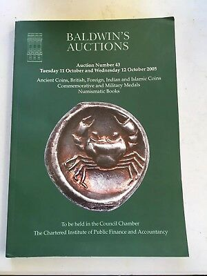 Ancient British, Foreign, Indian, Islamic Coins BALDWIN'S #43 London 2005 Book