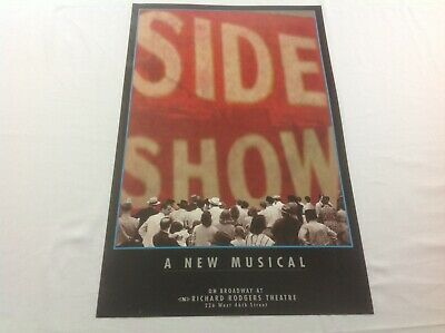 """SIDE SHOW A NEW MUSICAL Broadway Poster 14"""" x 22"""""""
