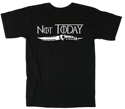 "Arya Stark Game of Thrones ""NOT TODAY"" GOT T-Shirt"