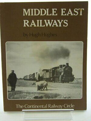 Middle East Railways, Hughes, Hugh, Very Good Book
