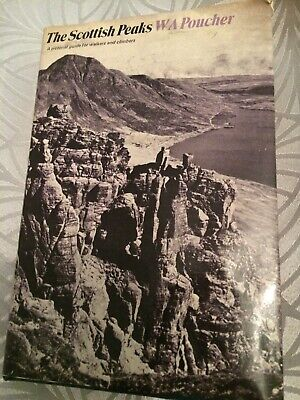 The Scottish Peaks - W.A. Poucher / 4th Edition Revised 1974 / Hard Cover & DJ