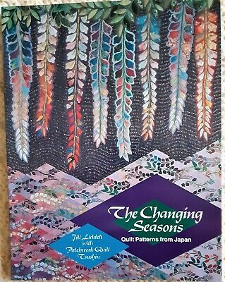 The Changing Seasons Quilt Patterns Japan J Liddell with Patchwork Quilt Tsushin
