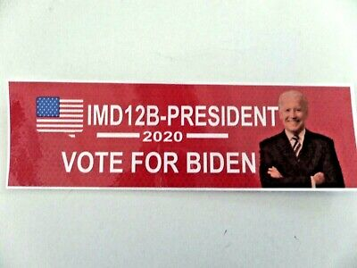 Joe Biden For President 2020 ** I-M-D-1-2-B President. Bumper Sticker