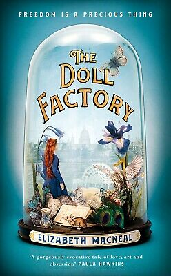 The Doll Factory by Elizabeth Macneal Brand New paperback book