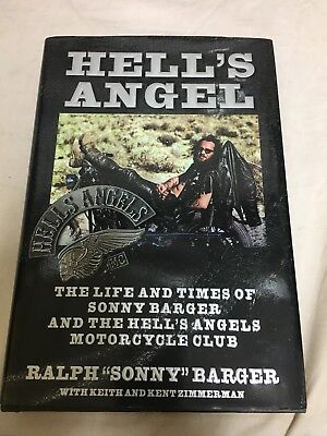 Hells Angels / Signed By Sonny Barger / First Edition Hard Back