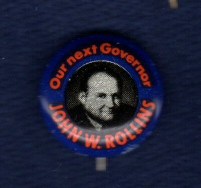 John Rollins New Castle Delaware Governor First State Political Button Pinback